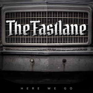 The Fastlane - Here We Go