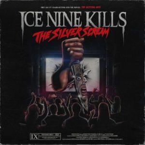 Ice Nine Kills - The Silver Scream Album Cover